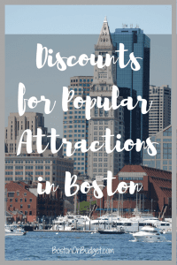 Boston tourist attractions discounts and deals
