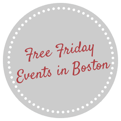 Fun Free Fridays and Boston Events 2014