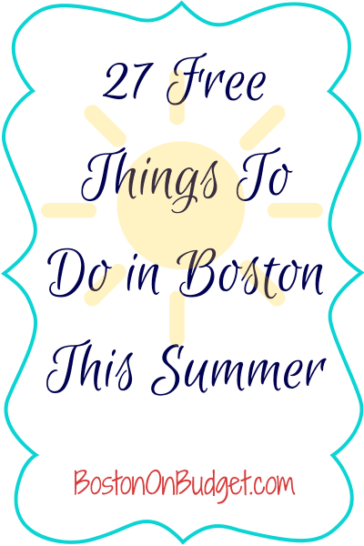 Free Things to Do in Boston For Summer 2014