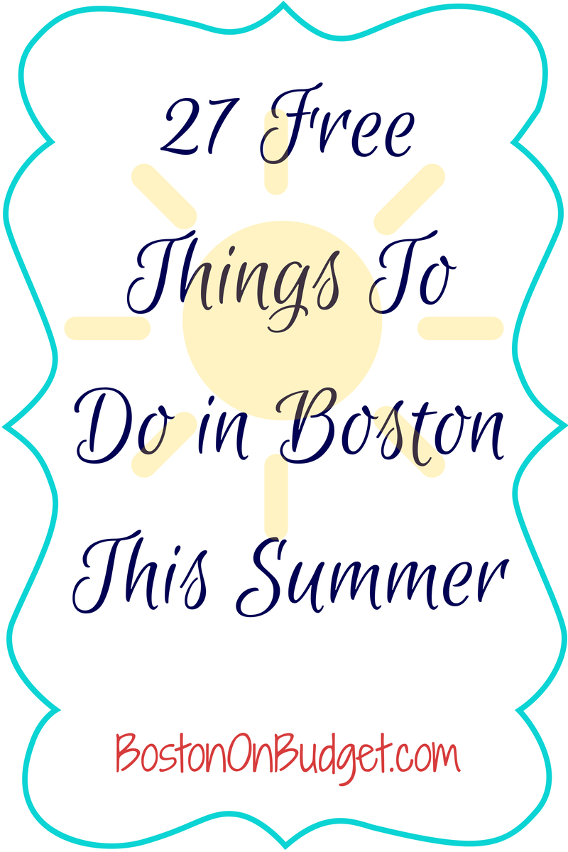 Fun Things To Do In Boston Summer 2016
