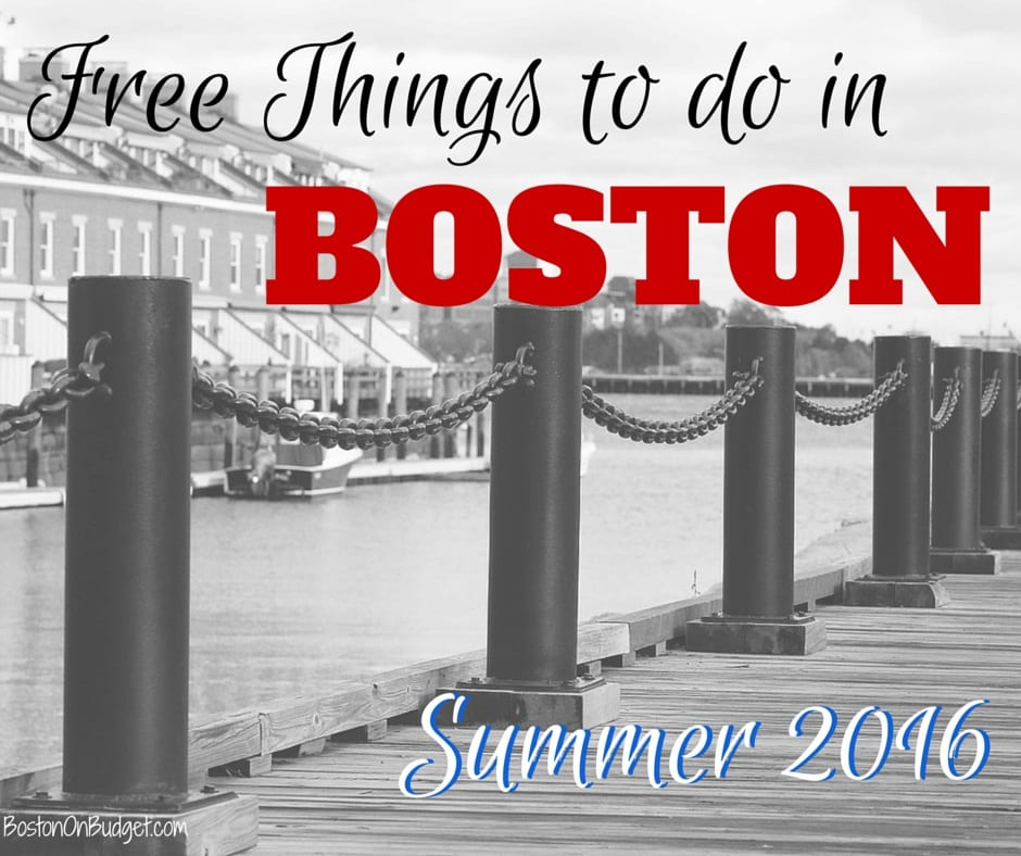 Free Things To Do In Boston For Summer 2016