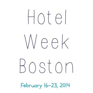 Hotel Week Boston