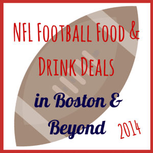 Football Food Deals 2014 in Boston