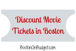 Boston Movie Ticket Discounts