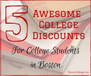 College Student Discounts in Boston, Massachusetts