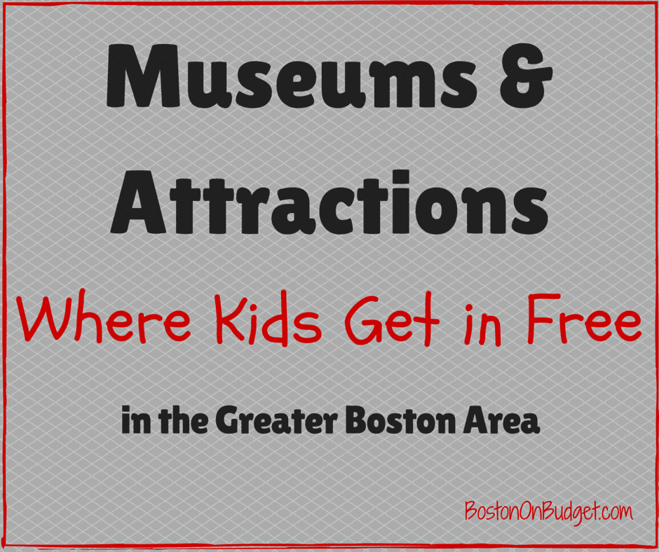 Free Admission for Kids in the Greater Boston Area - Boston on Budget