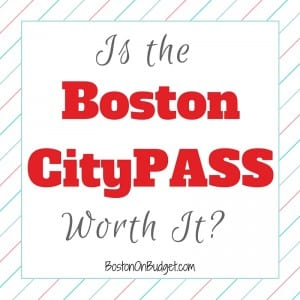 Boston CityPASS Benefits