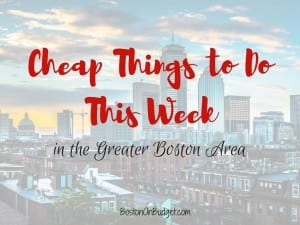 Free Things to Do in Boston This Week