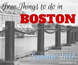 Boston Summer 2017 Free Things to Do