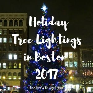Christmas Tree Lightings in Boston 2017