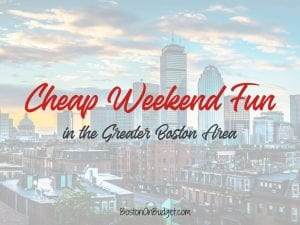 Free Things to Do in Boston this Weekend