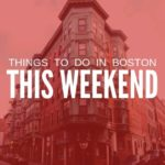 Things to Do in Boston This Weekend (September 18-20): Free & Cheap Events