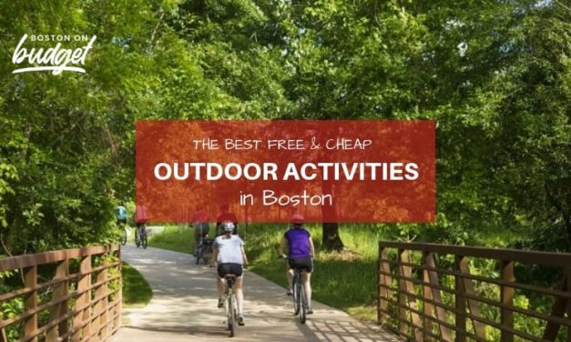 The Best Free and Cheap Outdoor Activities in Boston