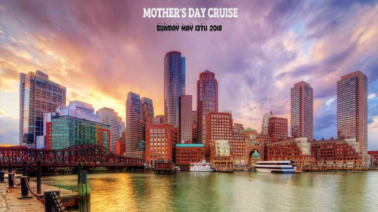 Mother's Day Cruise Boston