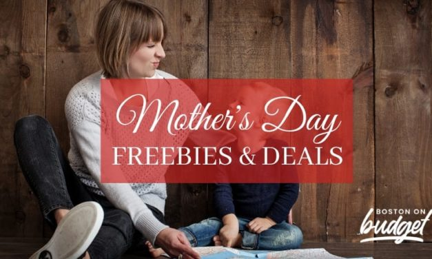 Mother's Day Specials in Boston: Best Freebies and Deals in 2021