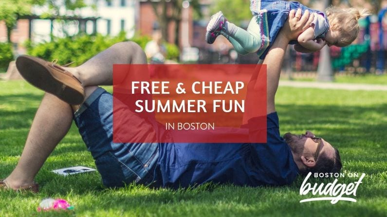 Free & Cheap Things to Do in Boston This Summer (2019)