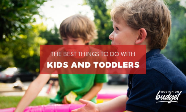 Things to do in Boston with Kids and Toddlers