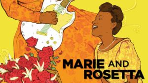 Marie and Rosetta Tickets