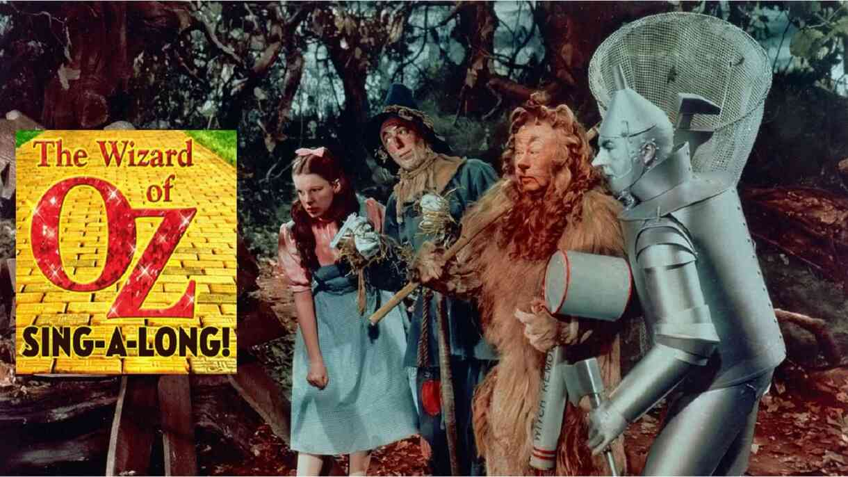 Wizard of Oz Sing-A-Long