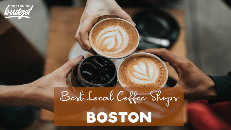 The 10 Best Local Coffee Shops in Boston